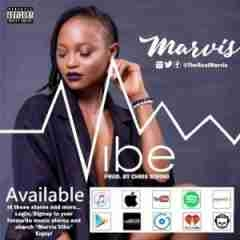 Marvis - Vibe (Prod. Chris String)